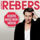 Rebers muss man mögen/Andreas Rebers