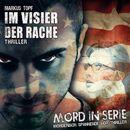 Folge 21: Im Visier der Rache/Mord in Serie