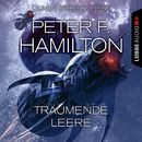 Träumende Leere (Ungekürzt)/Peter F. Hamilton