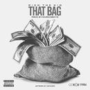 That Bag/Rich The Kid