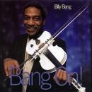 Bang On/Billy Bang