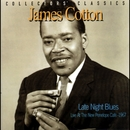 Late Night Blues (Live at the New Penelope Café - 1967)/James Cotton