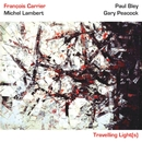 Travelling Lights (feat. Michel Lambert, Paul Bley & Gary Peacock)/Francois Carrier