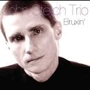 Bruxin'/John Stetch Trio
