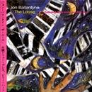 The Loose/Jon Ballantyne Trio