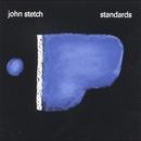 Standards/John Stetch