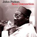 Soul Connection/John Patton