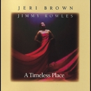 A Timeless Place/Jeri Brown & Jimmy Rowles