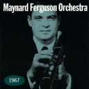 1967/Maynard Ferguson Orchestra