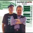 Touché/Kenny Wheeler & Paul Bley