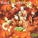 Pieces/Fools Garden