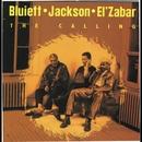 The Calling/Bluiett, Jackson, El' Zabar