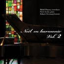 Noël En Harmonie Vol. 2/Michel Donato, Pierre Leduc & Richard Provençal