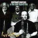 Involution/Michael Marcus & Jaki Byard Trio