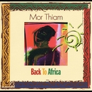 Back to Africa/Mor Thiam
