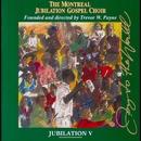 Jubilation V:  Joy to the World/Montreal Jubilation Gospel Choir