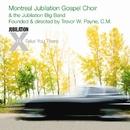 Jubilation X - I'll Take You There/Montreal Jubilation Gospel Choir