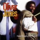 Have Fingers, Will Travel/Oliver Jones