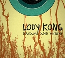Dreams and Visions/Lody Kong