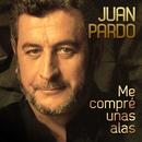 Me Compré Unas Alas [Remastered] (Remastered)/Juan Pardo