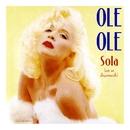 Sola (Con Un Desconocido)/Ole Ole