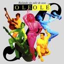 Bailando Sin Salir de Casa/Ole Ole
