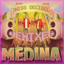 Miss Decibel/Medina