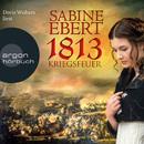 Kriegsfeuer (Gekürzte Fassung)/Sabine Ebert