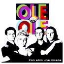 Con Solo Una Mirada/Ole Ole