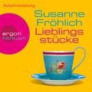 Lieblingsstücke (Gekürzte Fassung)/Susanne Fröhlich