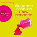 Lackschaden (Gekürzte Fassung)/Susanne Fröhlich