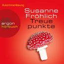 Treuepunkte (Gekürzte Fassung)/Susanne Fröhlich