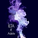 Ilta x Adele/Ilta
