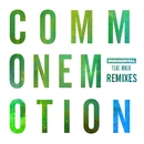 Common Emotion (feat. MNEK) [Remixes]/Rudimental
