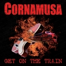 Get On The Train/Cornamusa