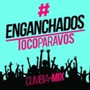 Enganchado #TocoParaVos (Cumbia mix)/#TocoParaVos