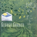 Letters From Earth/Ginkgo Garden