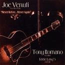 Never Before... Never Again/Joe Venuti & Tony Romano