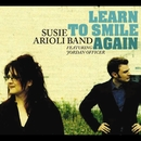 Learn to Smile Again (feat. Jordan Officer)/Susie Arioli Band