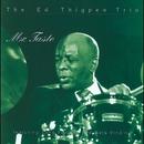 Mr. Taste (feat. Tony Purrone & Mads Vinding)/Ed Thigpen Trio