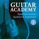 Spanish Guitar / Guitarra Española, Vol. 2/Guitar Academy