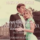 Jalna-serien, bind 4: Gamle dage på Jalna (uforkortet)/Mazo de la Roche