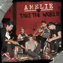 Take the world/Amelie