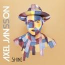 Shine/Axel Jansson