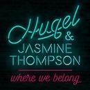 Where We Belong/HUGEL & Jasmine Thompson