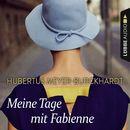 Meine Tage mit Fabienne/Hubertus Meyer-Burckhardt
