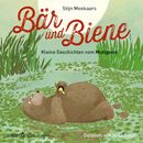 Bär und Biene: Kleine Geschichten vom Mutigsein (Ungekürzte Lesung)/Stijn Moekaars