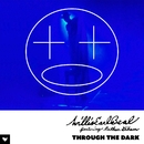 Through The Dark/Willis Earl Beal