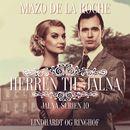 Jalna-serien, bind 10: Herren til Jalna (uforkortet)/Mazo de la Roche