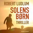 Solens børn (uforkortet)/Robert Ludlum